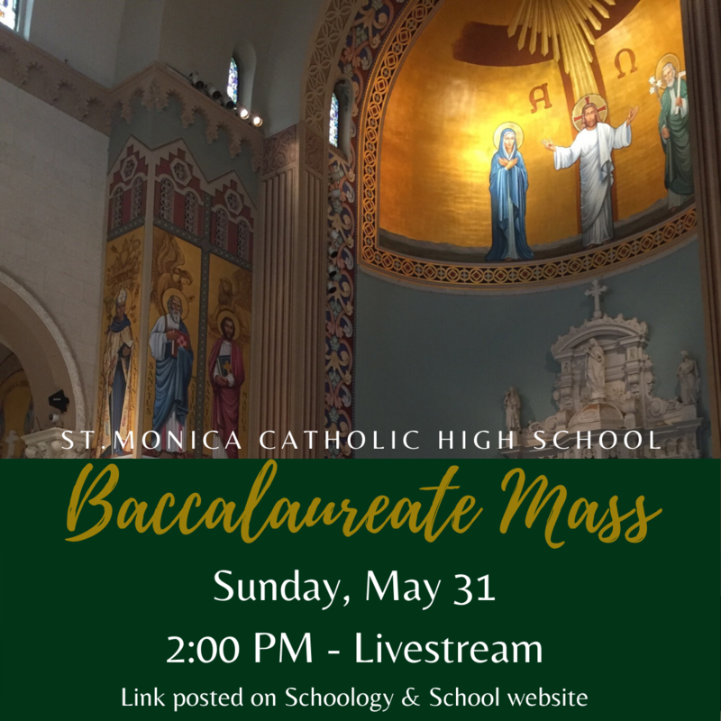 Baccalaureate Mass - Sunday, May 31 at 2pm. Featured Photo