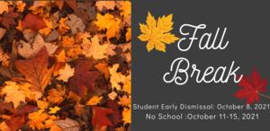 Fall Break October 11-15, 2021