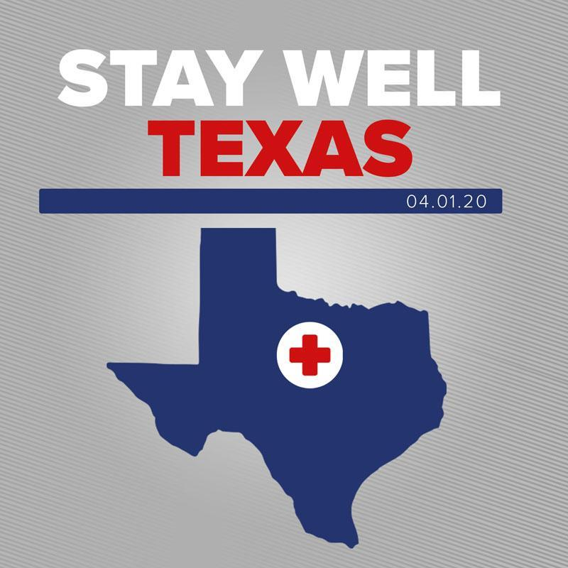 Stay Well Texas Announcement 040120