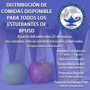 Para ayudar a garantizar que cada niño en necesidad tenga acceso, el Distrito ha actualizado el plan de distribución de desayuno/almuerzo gratuito, para proveer las comidas los lunes y miércoles, excepto el lunes 30 de marzo, ya que es día feriado.