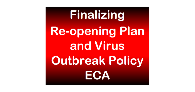 Re-opening Plan Process and Virus Outbreak Policy ECA Information Featured Photo