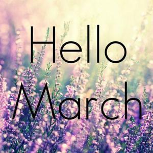 ccf27761af5b7a90ac51d1ea4300e829-happy-march-hello-march.jpg