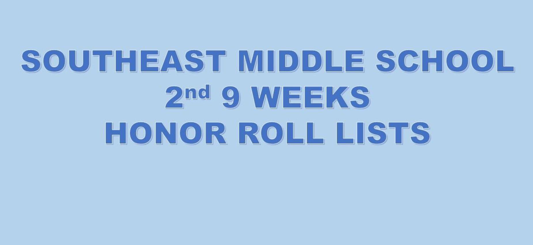 SEMS 2nd Nine Weeks Honor Roll Lists