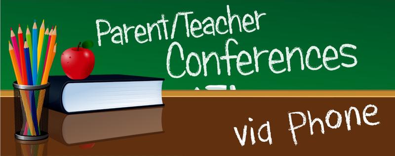 Parent/Teacher Conferences by phone. Featured Photo