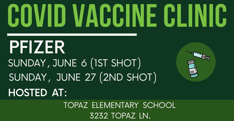 COVID-19 Vaccine Clinic at Topaz Elementary