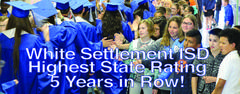 White Settlement ISD Highest State Rating 5 Years in a Row