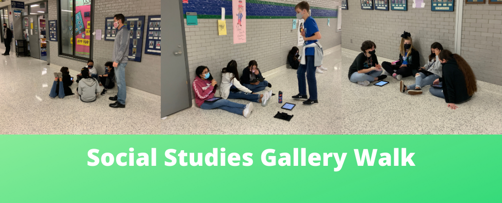 Social Studies Gallery Walk