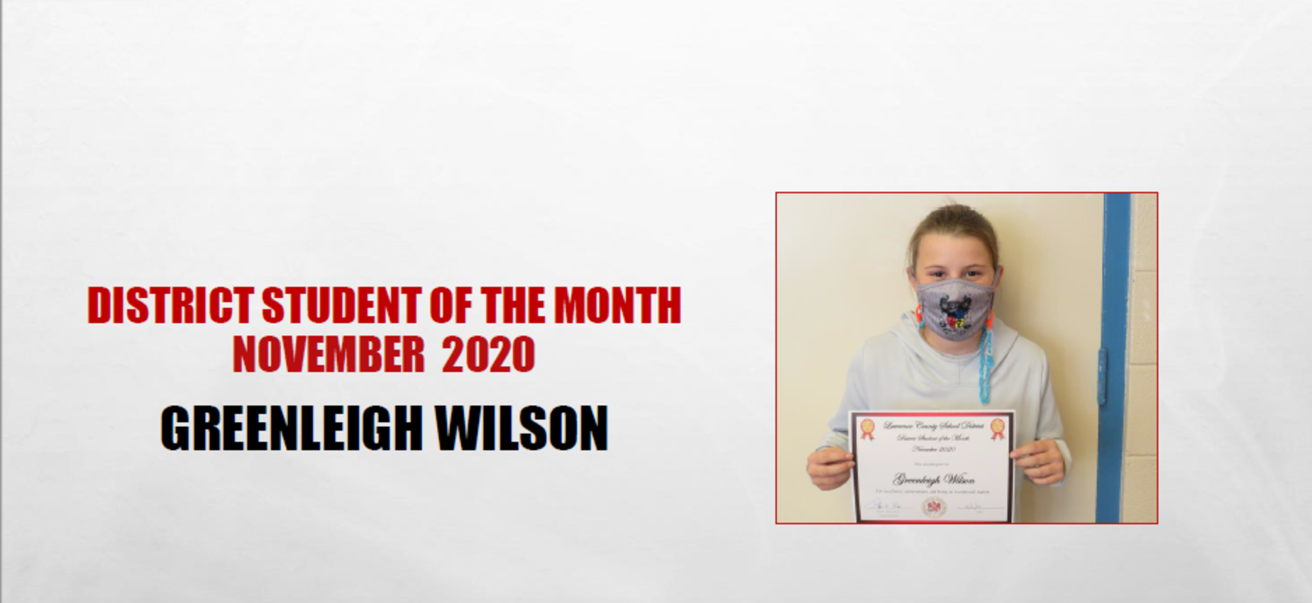 November 2020 Student of the Month Greenleigh Wilson