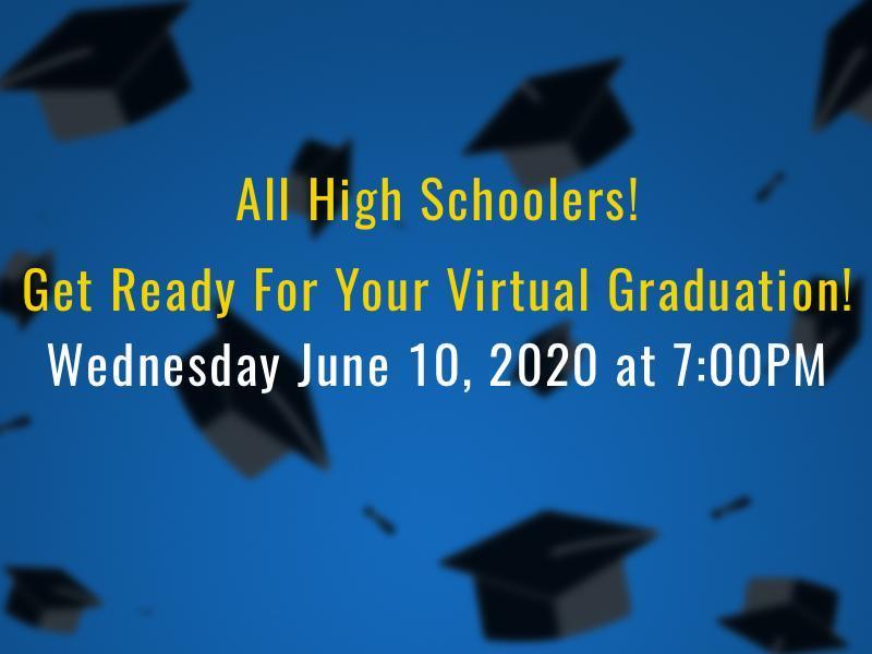 High School graduation virtual information