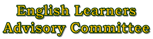English Learner Advisory Committee (ELAC) – Parents – Lincoln Elementary  School