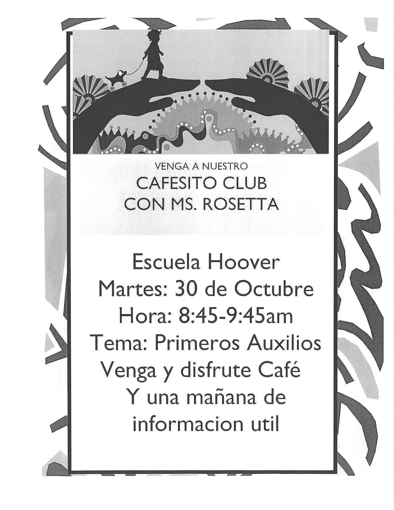 Cafesito Club con Ms. Rosetta el 30 de octobre a los 8:45am
