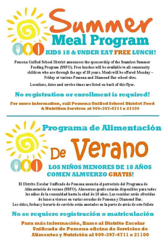 Pomona Unified School District announces the sponsorship of the Seamless Summer Feeding Program (SSFO). Free lunches will be available to all community children 18 years of age and under. Lunch will be offered 6/4-7/3: Monday – Friday at various Pomona and Diamond Bar school sites. #free #SummerMeals