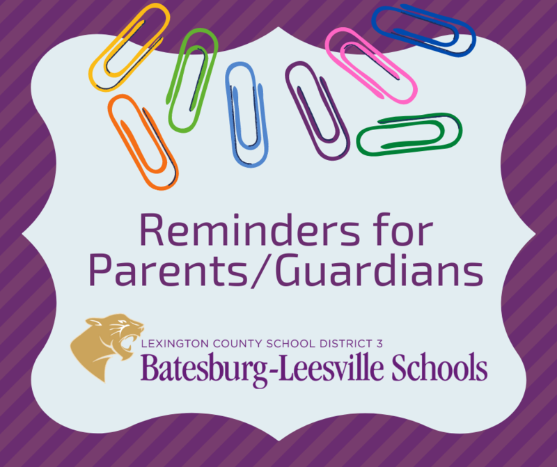 Important Reminders for Parents/Guardians