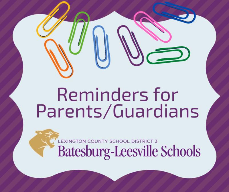 Important Reminders for Parents/Guardians
