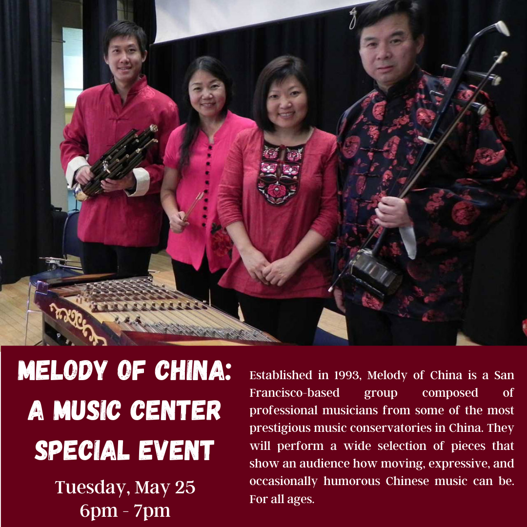 Graphic for LA County Library event: Melody of Chine. Description below