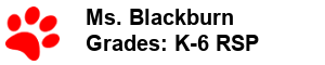 Ms. Blackburn - Grades K-3 RSP