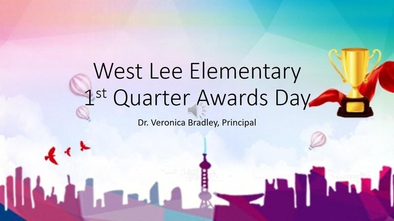 West Lee Elementary-1st Quarter Virtual Awards