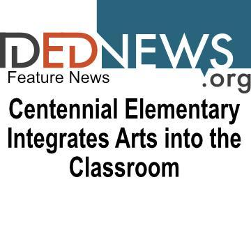 Centennial Integrates Arts into the Classroom