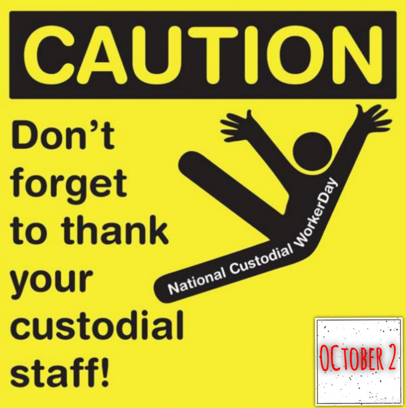 National Custodial Appreciation Day - October 2nd Thumbnail Image