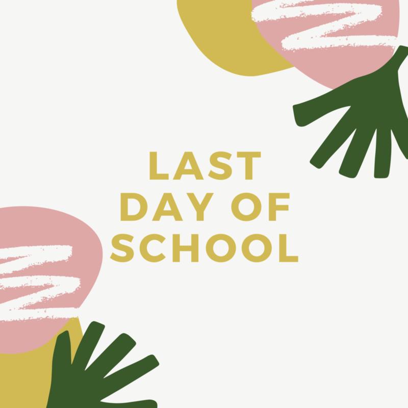 LAST WEEK OF SCHOOL ANNOUNCEMENT Featured Photo