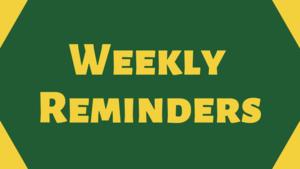 Weekly Reminders