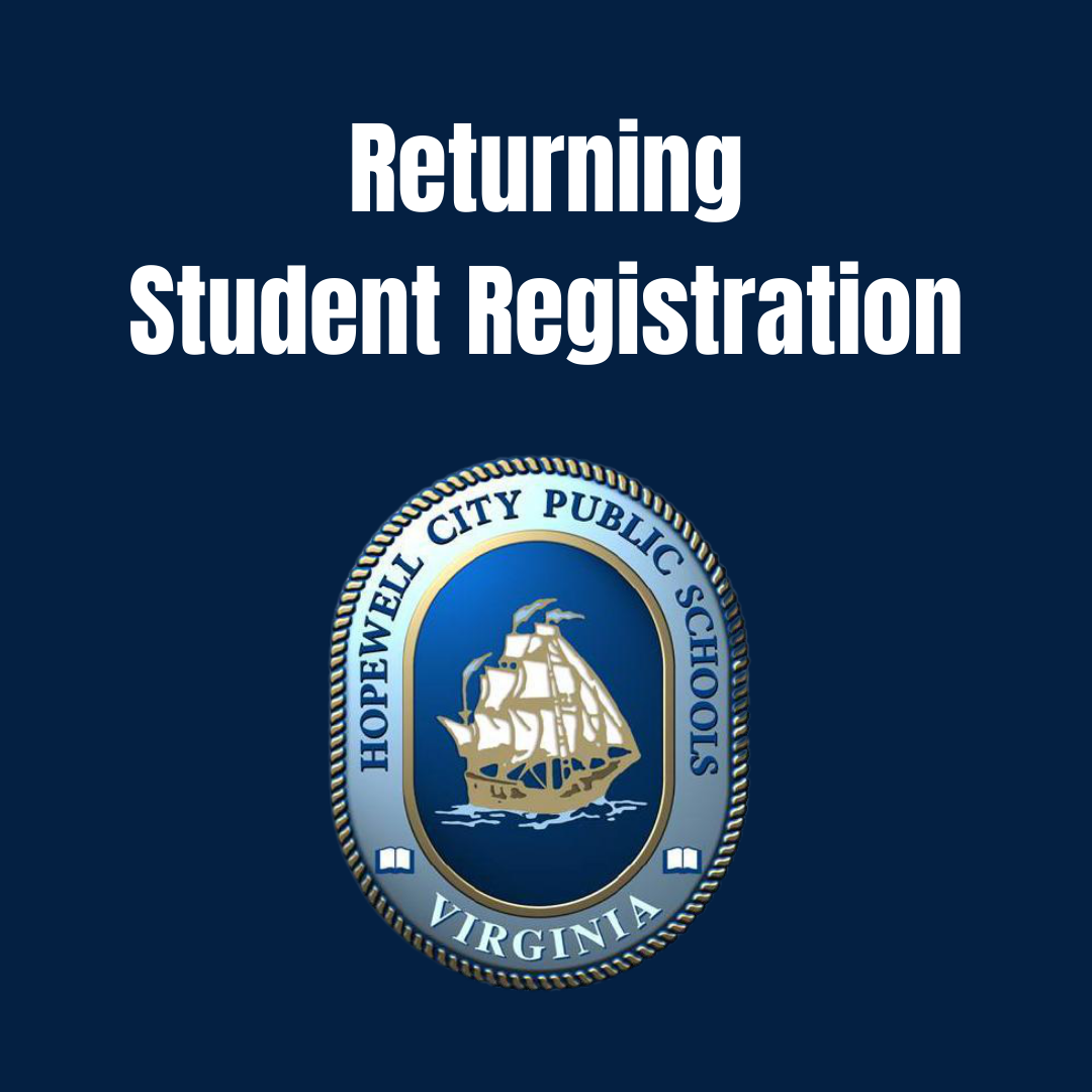 the image is a blue background with the HCPS logo. above the logo in white letters are the words Returning Student Registration
