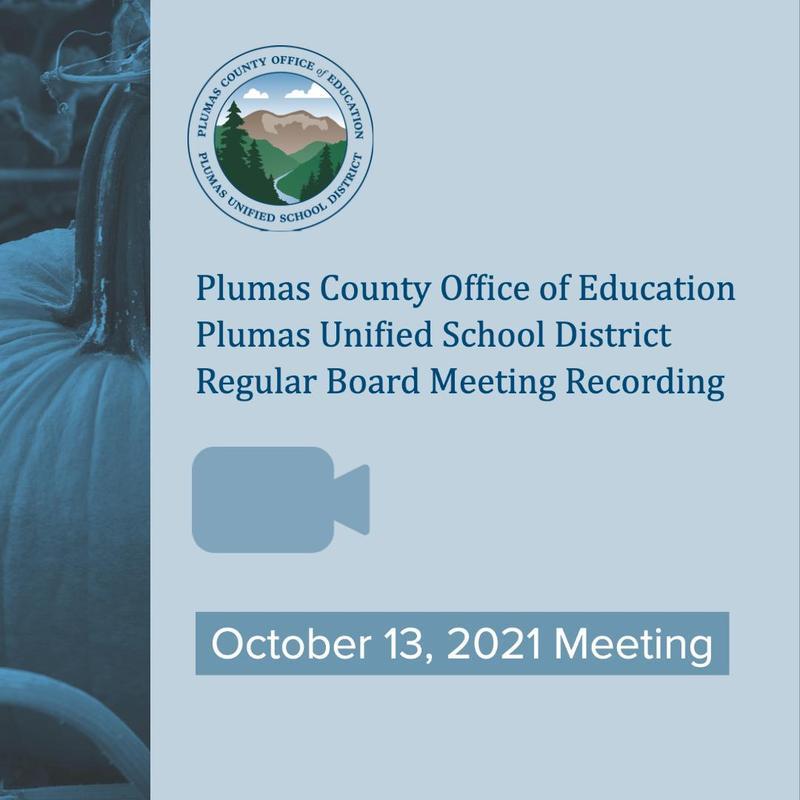 10/13/21 Recording Regular Board Meeting PCOE PUSD