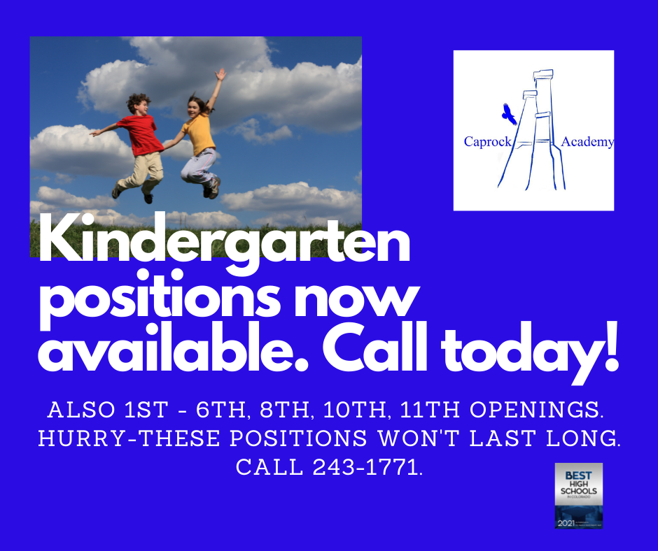 KIndergarten and other positions available.