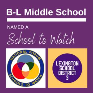 "Batesburg-Leesville Middle School Named a  ""School To Watch"""