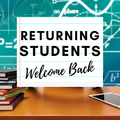 Welcome back, returning students.