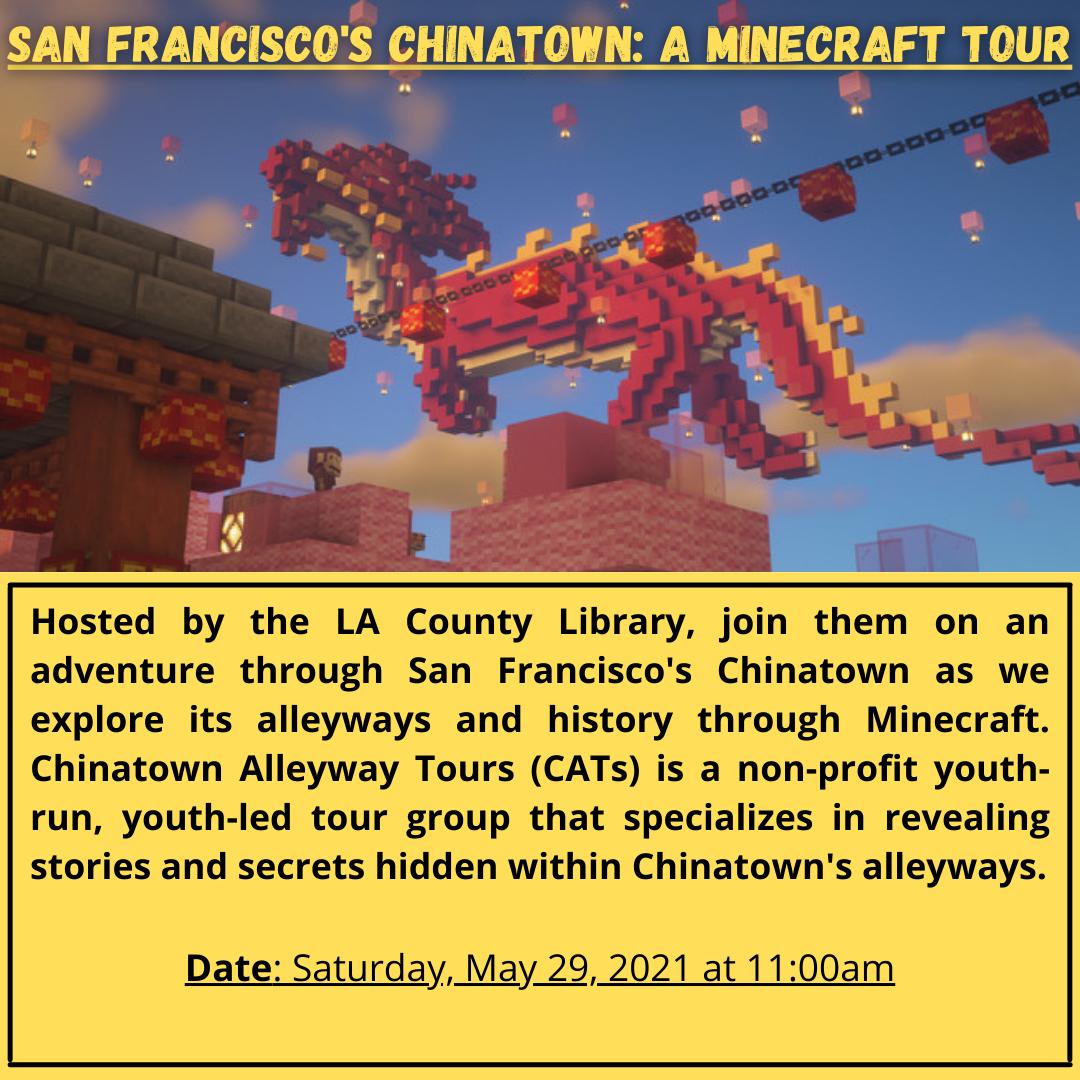 Graphic for San Francisco's Chinatown: A Minecraft Tour event. Description below