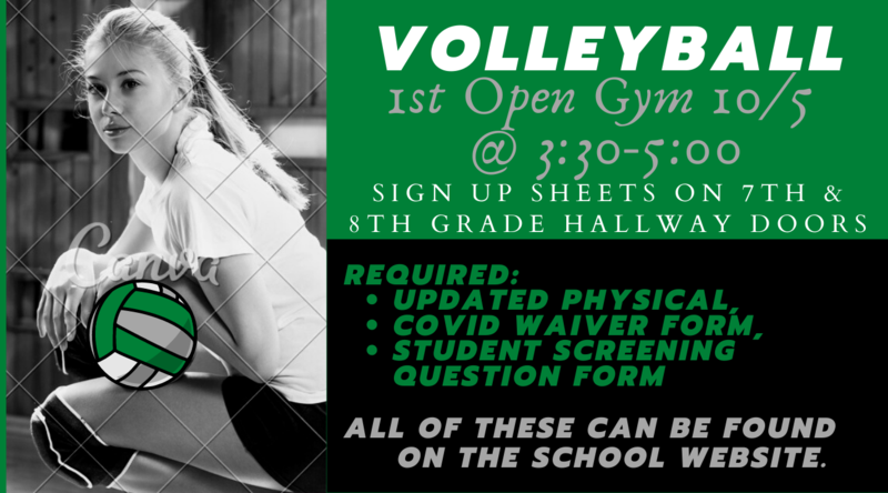 The first VOLLEYBALL Open Gym will be 10/5/20 from 3:30-5:00. Athletes need an updated Physical, a Covid Waiver form, and the Student screening question form. All of these can be found on the school website.