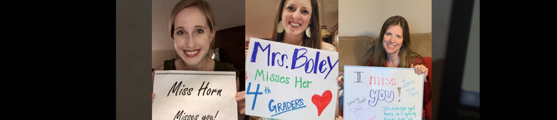3 teachers holding I miss you signs