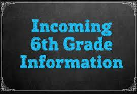 incoming sixth grade information
