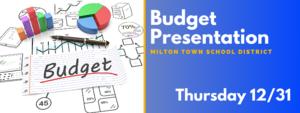 Budget Presentation on Thursday, 12/31