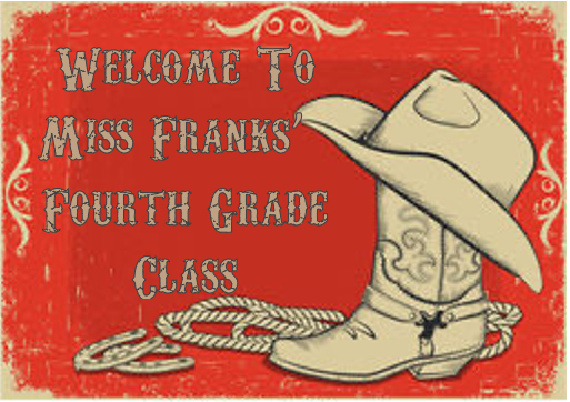 Welcome to Ms. Franks' Fourth Grade Class