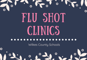 Flu Shot Clinics Announced for Wilkes County Schools