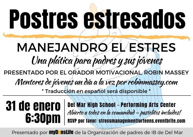 Image of Spanish flyer for Stressed dessertS parent ed talk on January 31, 2019