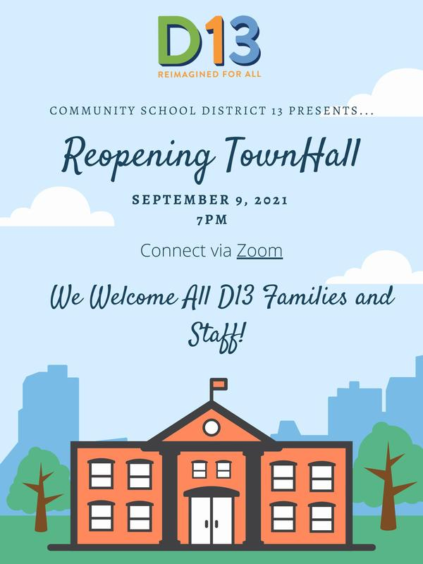 District 13 Reopening Townhall