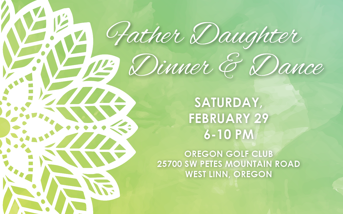 Father Daughter Dinner Dance invitation graphic with green watercolor background and white leaf mandala
