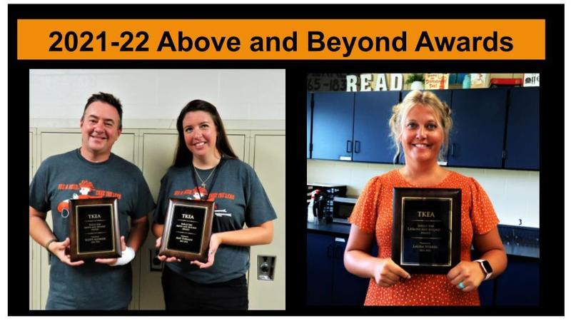 TKHS teachers Scott Aldrich and Amy Forman and TKMS teacher Laura Nikkel received the Shelley Erb  Above and Beyond Award.