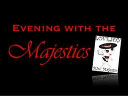 Evening with the Majestics