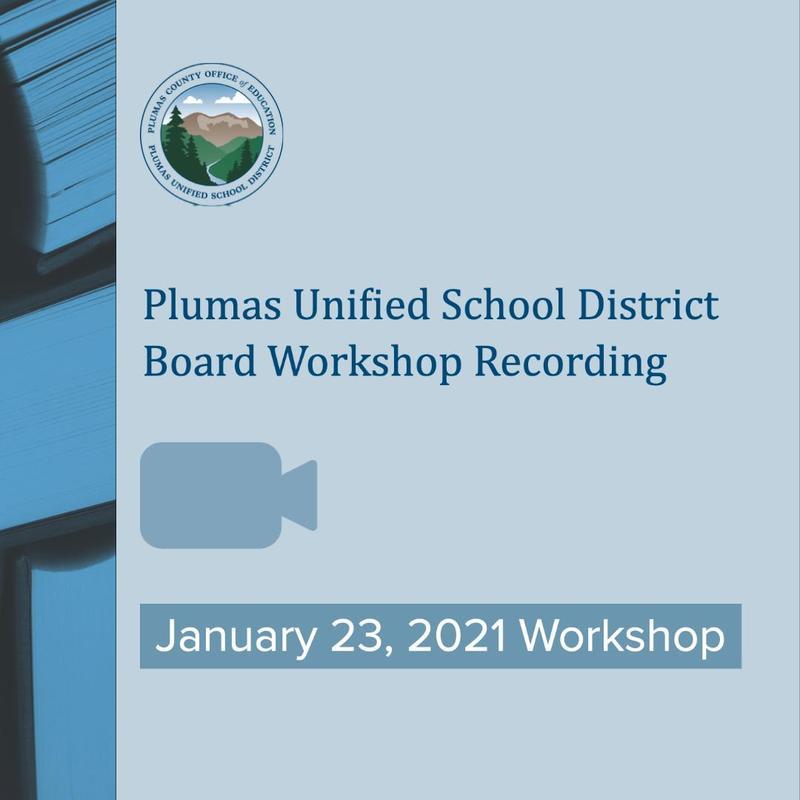 PUSD Special Board Workshop recording 1/23/21