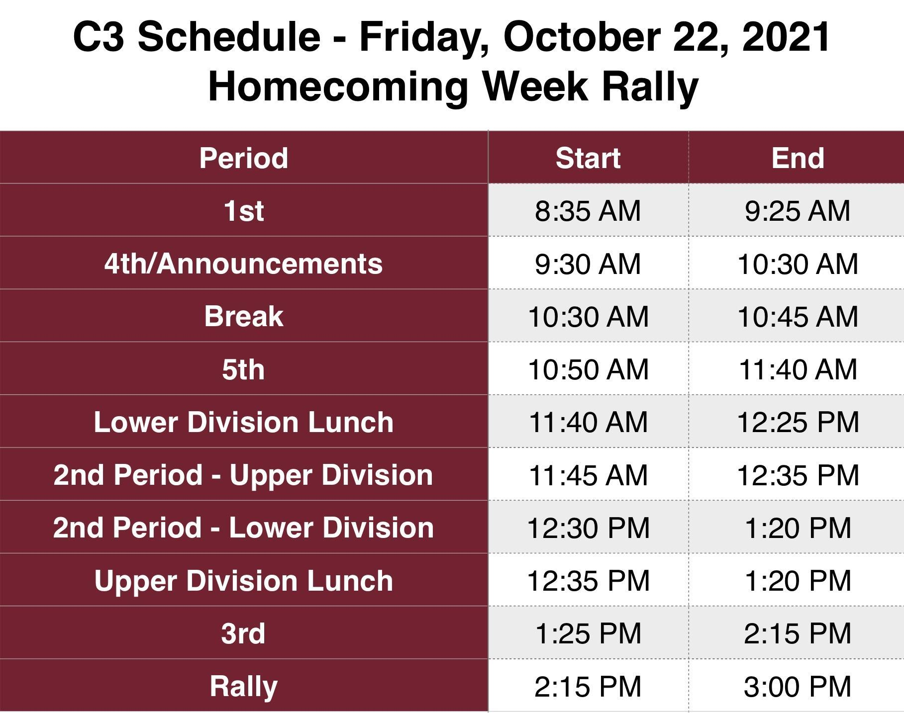8:35 Start C3 Rotation with 50 Min Classes and Rally Friday October 22 2021