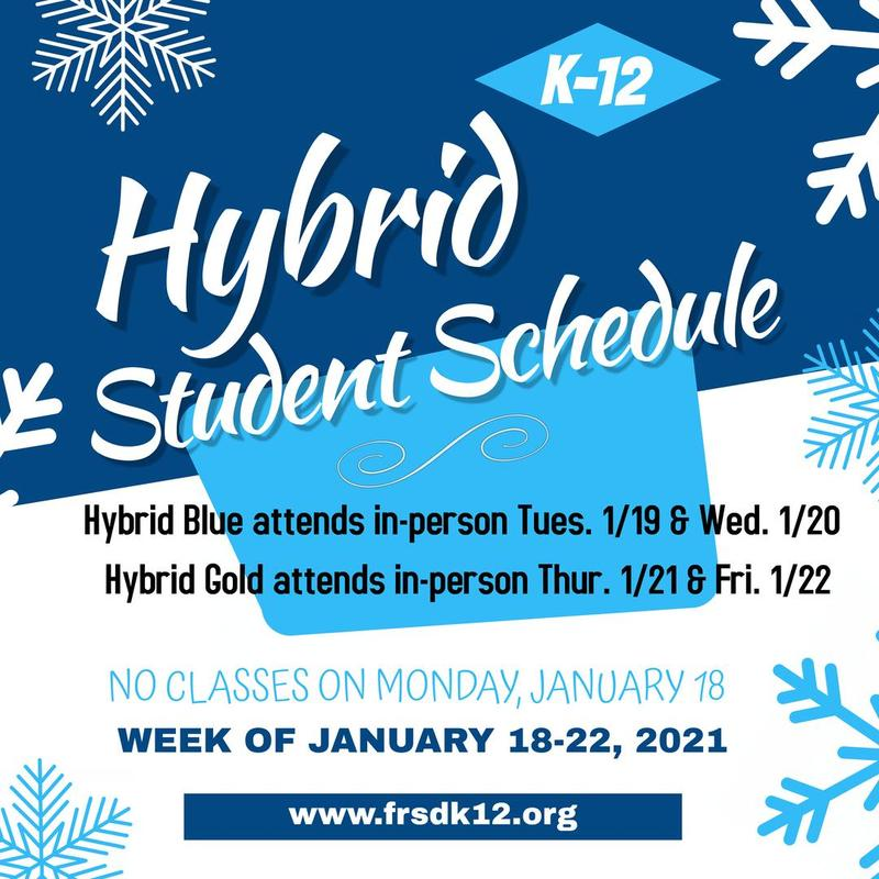 K-12 Hybrid Schedule Shift Jan 18-22, 2021