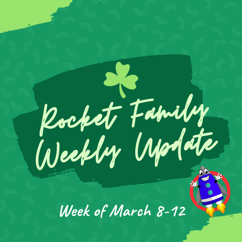 Rocket Family Weekly Update - March 8-12 Featured Photo