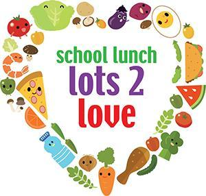 Photo of 'School Lunch, Lots to Love' banner