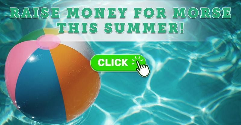 Raise Money for Morse This Summer!