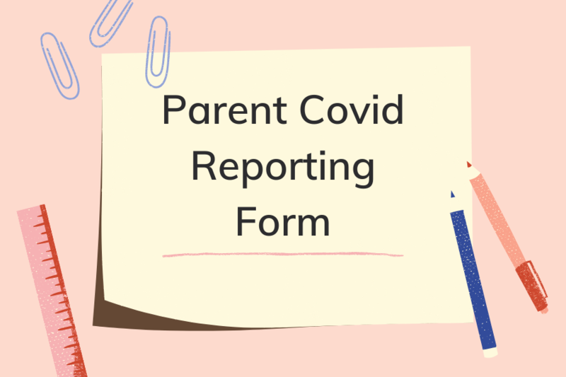 Parent COVID Reporting Form