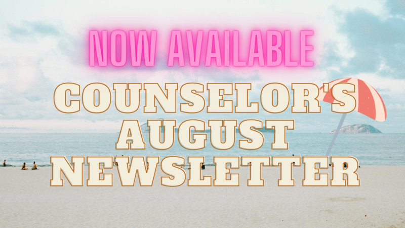 Counselors August Newsletter